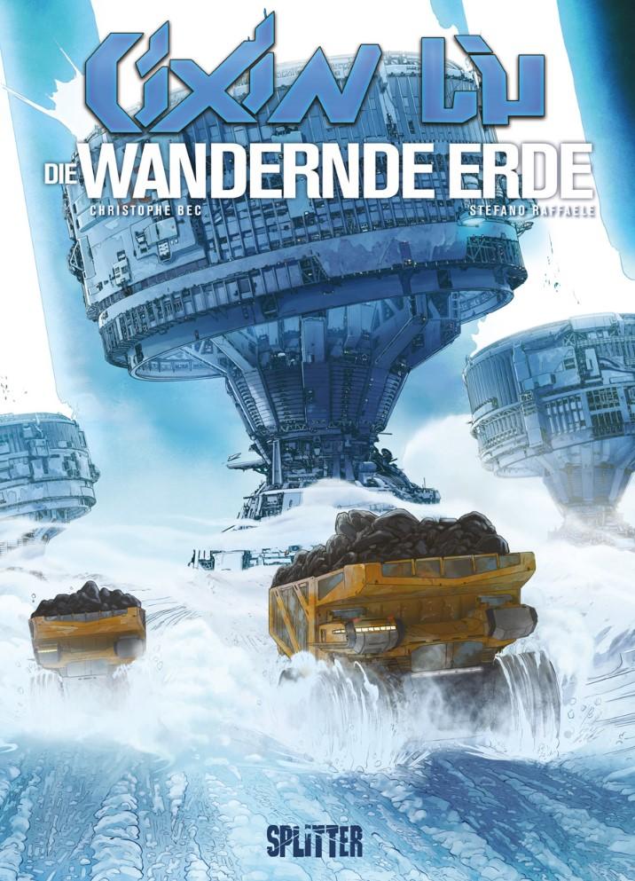 Cover Cixin Liu, Bec/Raffaele - Die Wandernde Erde